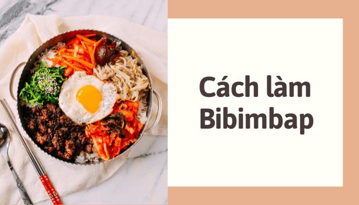 cach-lam-bibimbap
