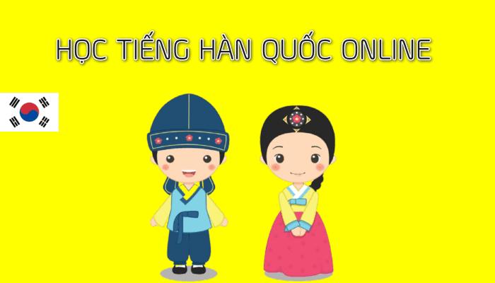 Học tiếng Hàn Online hieu qua